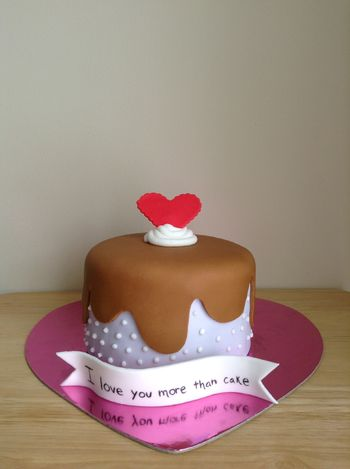 """""""I love you more than cake""""! Vanilla cake with nutella filling."""