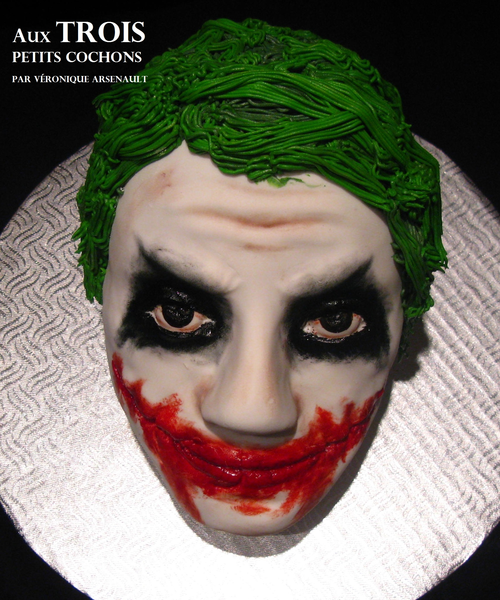 The Joker by Aux TROIS petits cochons par Veronique Arsenault (See it on Facebook!!!)